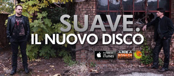 Suave, il nuovo album dei Suave